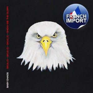 Baby Chaos - Skulls, Skulls, Skulls, Show Me The Glory (French Import)