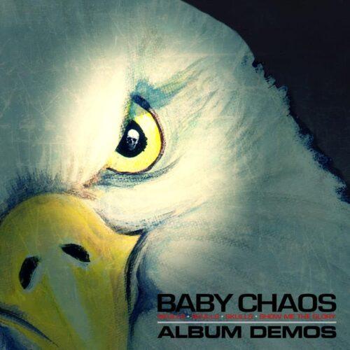 Baby Chaos - Skulls, Skulls, Skulls - Album Demos