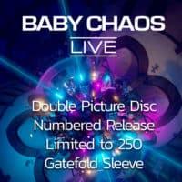Baby Chaos - Live Album Vinyl